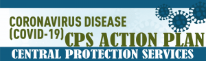 Central Protection Services – Action Plan for COVID-19