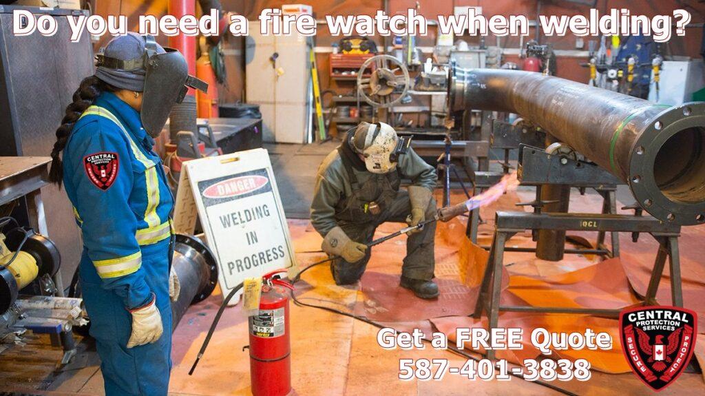 Do you need a fire watch when welding